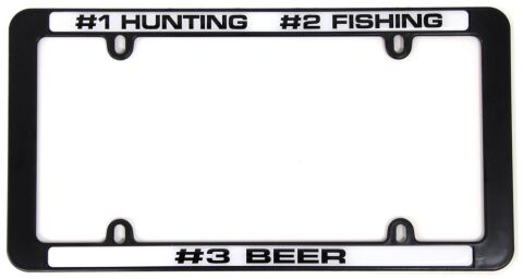 License Plate Cover - #1 HUNTING, #2 FISHING,#3 BEER